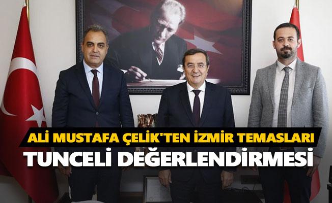 Ali Mustafa Çelik'ten İzmir temasları