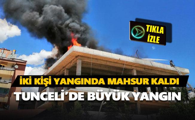 Tunceli'de büyük yangın