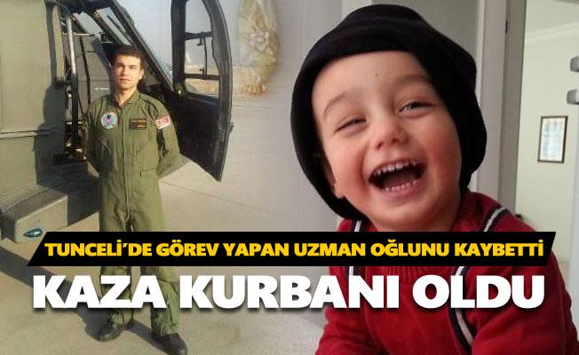 Tunceli'de görev yapan uzman oğlunu kaybetti