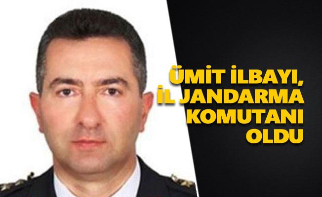 Ümit İlbayı, il jandarma komutanı oldu