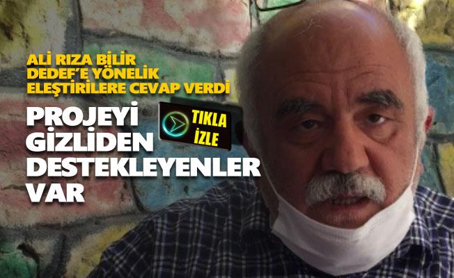 Ali Rıza Bilir, DEDEF'e yönelik eleştirilere cevap verdi