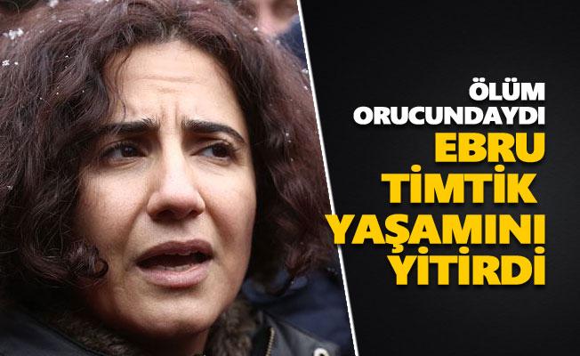 Avukat Ebru Timtik yaşamını yitirdi