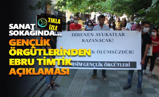 Dersim Gençlik Örgütlerinden Ebru Timtik açıklaması