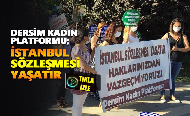 Dersim Kadın Platformu'nundan İstanbul Sözleşmesi açıklaması
