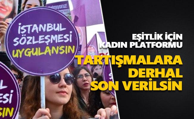 EŞİK: İstanbul Sözleşmesi ile ilgili tartışmalara derhal son verilmeli