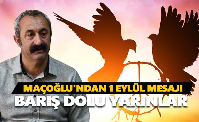 Fatih Mehmet Maçoğlu'ndan 1 Eylül mesajı
