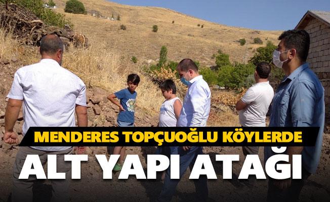 Menderes Topçuoğlu köyleri ziyaret ediyor