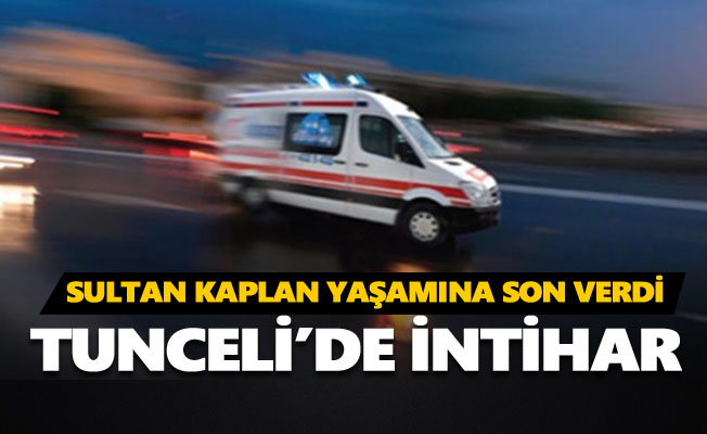 Sultan Kaplan yaşamına son verdi