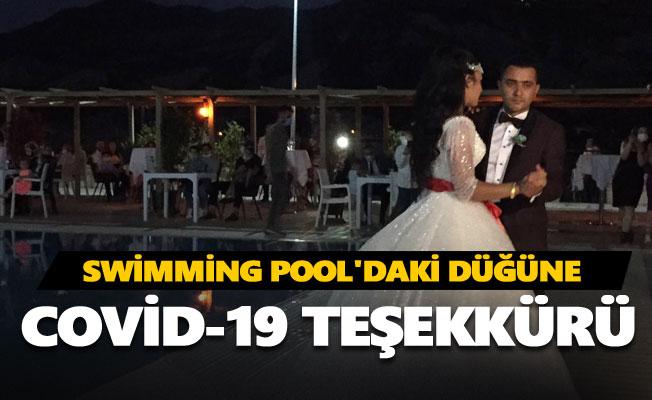Swimming Pool'daki düğüne Covid-19 teşekkürü