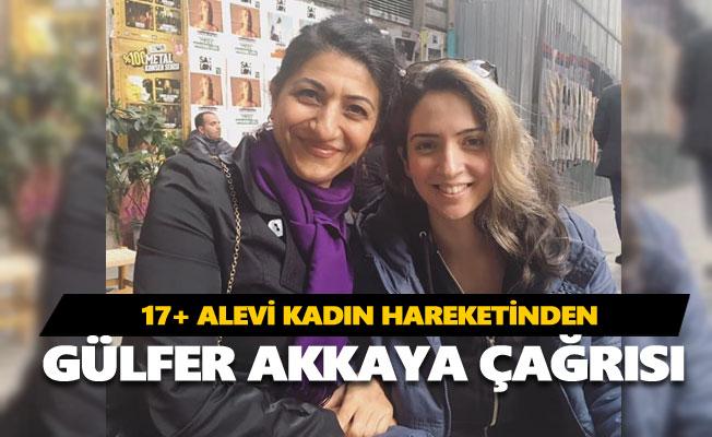 17+ Alevi Kadın hareketinden Gülfer Akkaya için özgürlük çağrısı