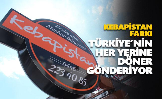 Kebapistan, Türkiye'nin her yerine döner gönderiyor