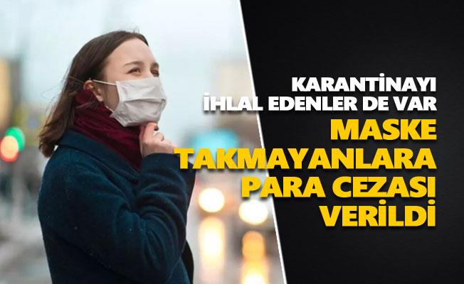 Tunceli'de maske takmayanlara para cezası verildi