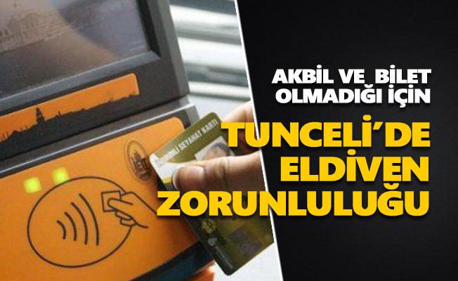 Tunceli'de toplu taşımada eldiven kullanma zorunluluğu getirildi