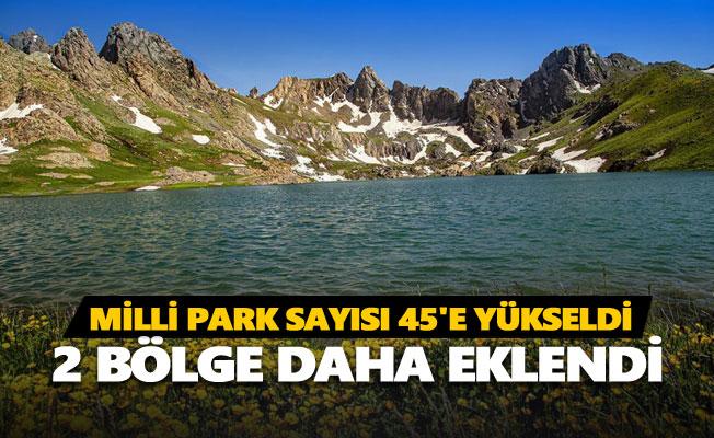 Türkiye'deki milli park sayısı 45'e yükseldi