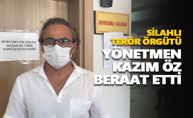 Yönetmen Kazım Öz beraat etti