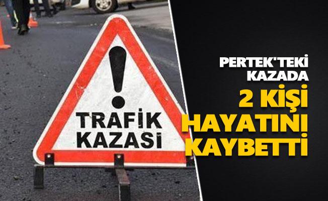 Pertek'teki kazada 2 kişi hayatını kaybetti