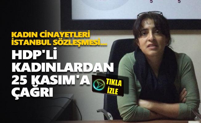HDP'li kadınlardan 25 Kasım'a çağrı