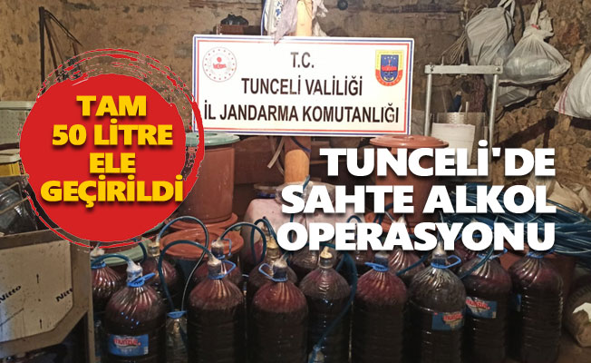 Tunceli'de sahte alkol operasyonu