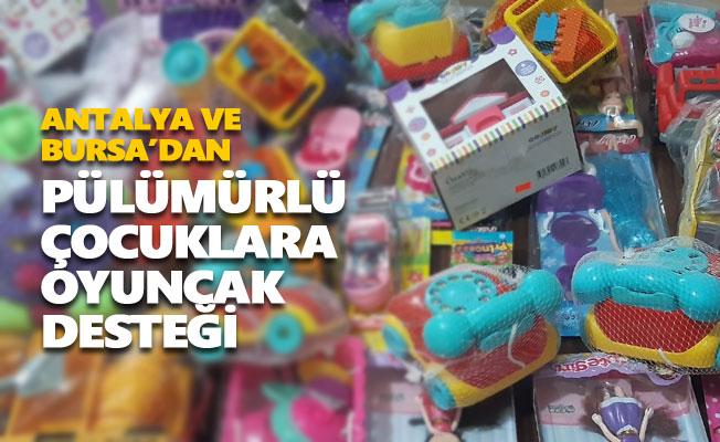 Antalya ve Bursa'dan Pülümürlü çocuklara oyuncak