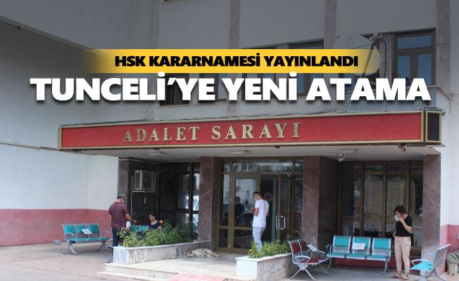 HSK kararnamesiyle Tunceli'ye yeni atama yapıldı