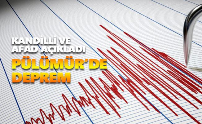 Pülümür'de deprem oldu