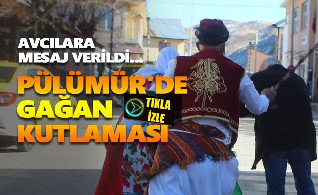 Pülümür'de Gağan kutlaması yapıldı