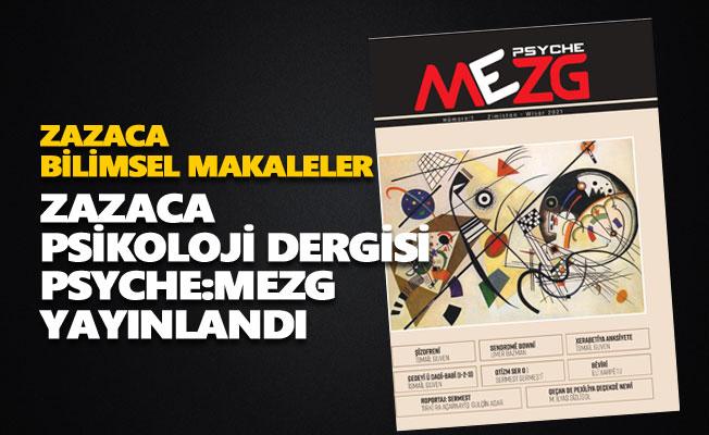 Zazaca psikoloji dergisi Psyche:Mezg yayınlandı