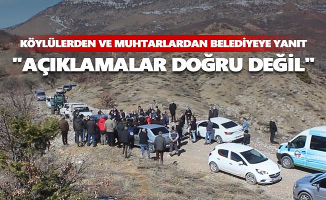 """Köylülerden ve muhtarlardan belediyeye yanıt: """"Açıklamalar doğru değil"""""""