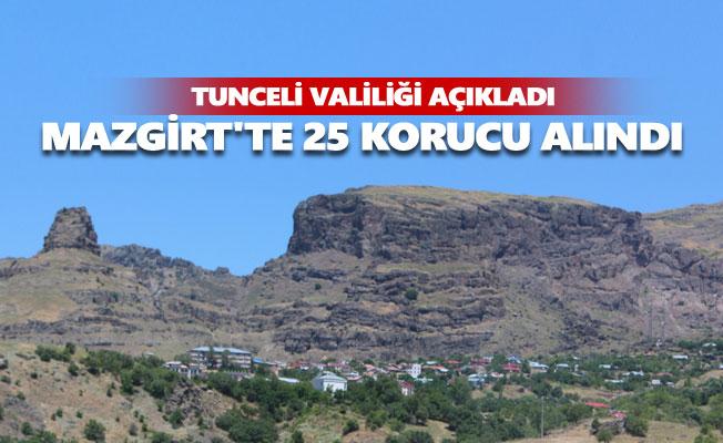 Mazgirt'te 25 korucu alındı