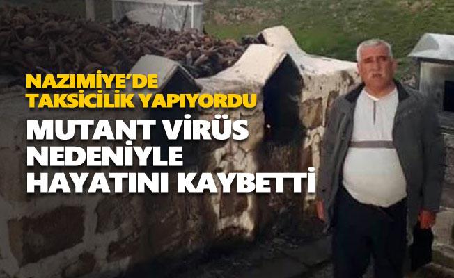 Fikret Özdoğan mutant virüs nedeniyle hayatını kaybetti