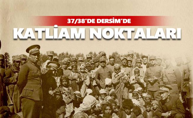 37/38'de Dersim'de hangi köylerde katliam yapıldı?