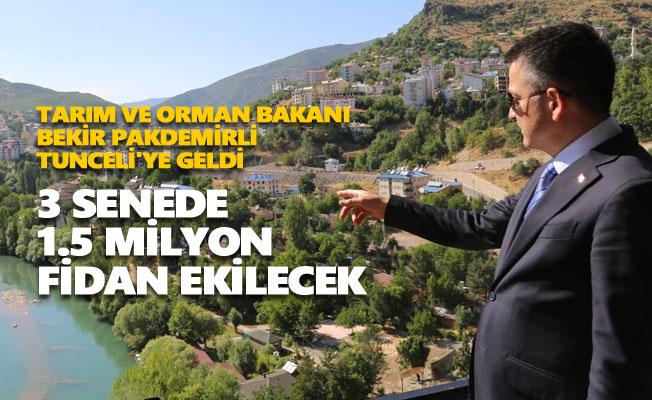 Tarım ve Orman Bakanı Bekir Pakdemirli Tunceli'ye geldi