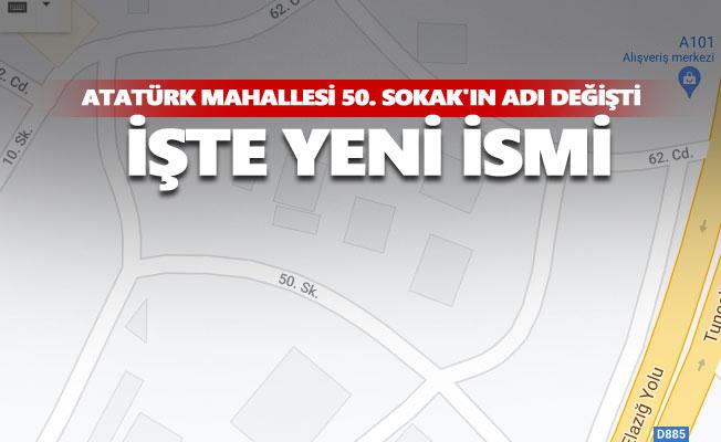 Atatürk Mahallesi 50. Sokak'ın adı değişti, işte yeni ismi