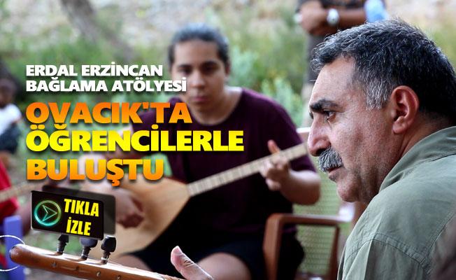 Erdal Erzincan Bağlama Atölyesi, Ovacık'ta öğrencilerle buluştu