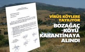 Bozağaç Köyü karantinaya alındı