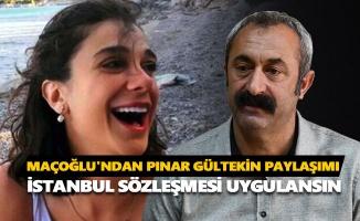 Maçoğlu'ndan Pınar Gültekin paylaşımı