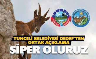 Tunceli Belediyesi DEDEF'ten ortak açıklama