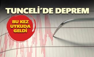 Tunceli'de deprem, yine sallandık!