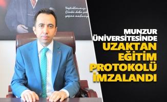 Munzur Üniversitesinde uzaktan eğitim protokolü imzalandı