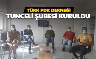 Türk PDR Derneği Tunceli Şubesi kuruldu