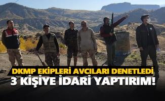 DKMP ekipleri avcıları denetledi