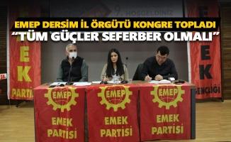 EMEP Dersim İl Örgütü kongre topladı