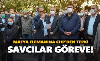 Mafya elemanına CHP'den tepki