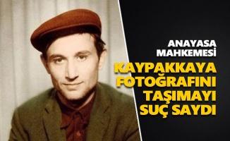 AYM, İbrahim Kaypakkaya fotoğrafını taşımayı suç saydı