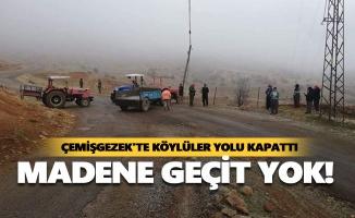 Çemişgezek'te köylüler yolu kapattı