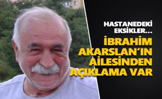 İbrahim Akarslan'ın ailesinden açıklama var
