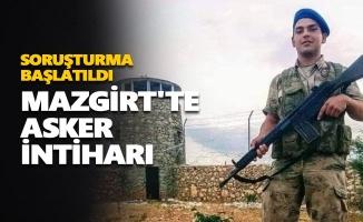 Mazgirt'te asker intiharı