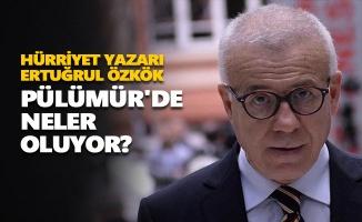 Hürriyet yazarı Ertuğrul Özkök: Pülümür'de neler oluyor?