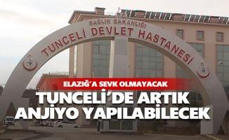 Tunceli'de artık anjiyo yapılabilecek