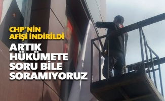 "CHP'nin ""128 milyar dolar"" afişi indirildi"